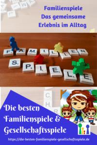 Familienspiele – das gemeinsame Erlebnis im Alltag