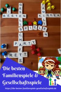 Familienspiele – die besten Gesellschaftsspiele für die ganze Familie