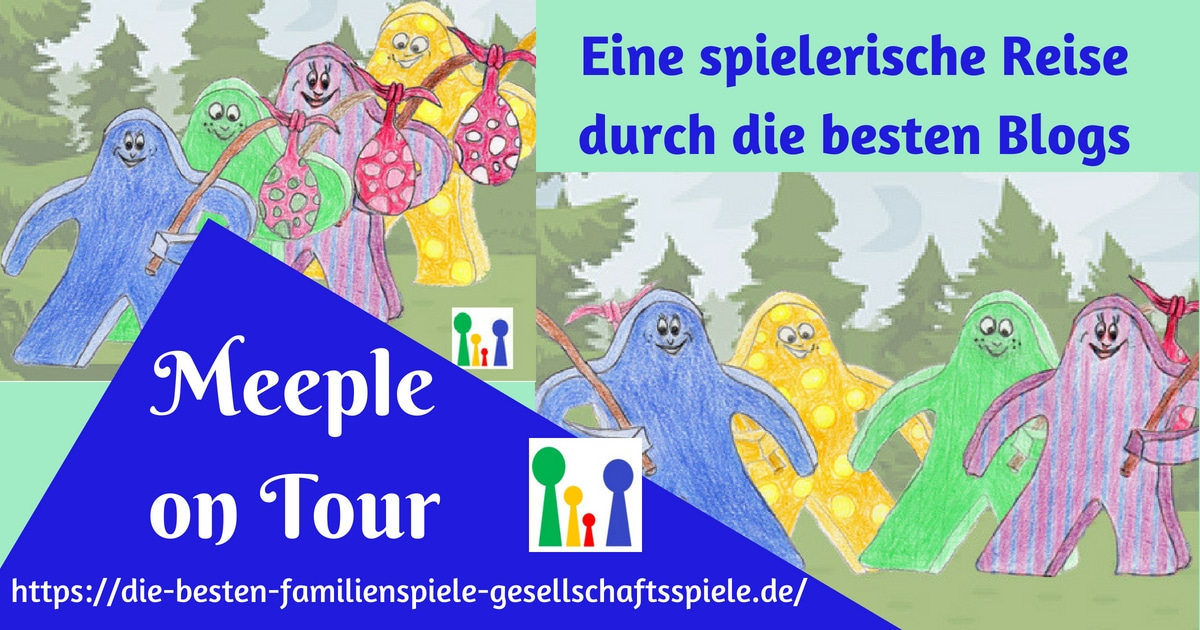 Meeple on Tour - eine verspielte Blog - Reise