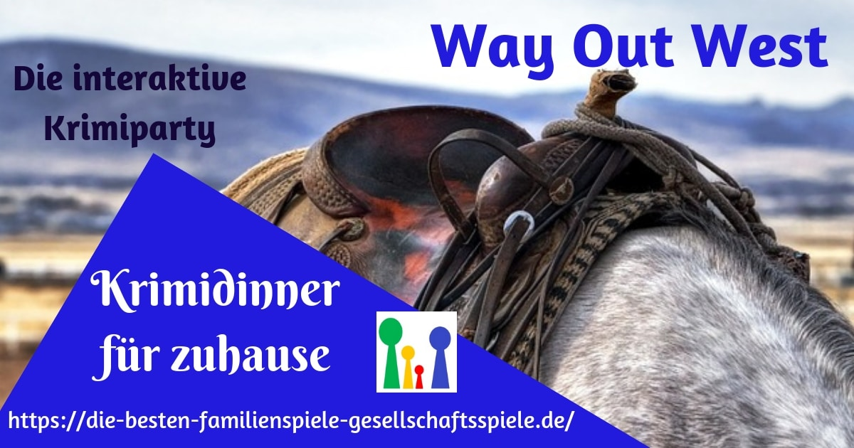 Krimidinner für zuhause - Way Out West