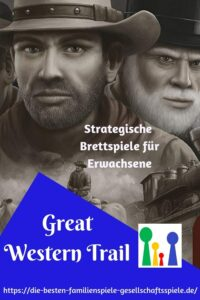 Great Western Trail - Strategisches Brettspiel für Erwachsene