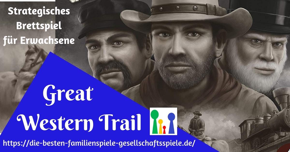 Great Western Trail - Strategische Brettspiele für Erwachsene