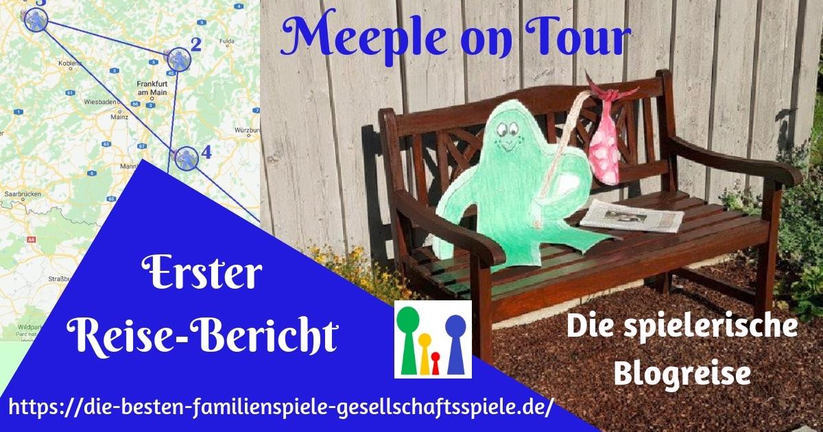 Meeple on Tour - erster Reisebericht