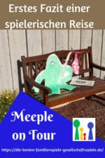 Meeple on Tour – Erster Bericht der Blogreise