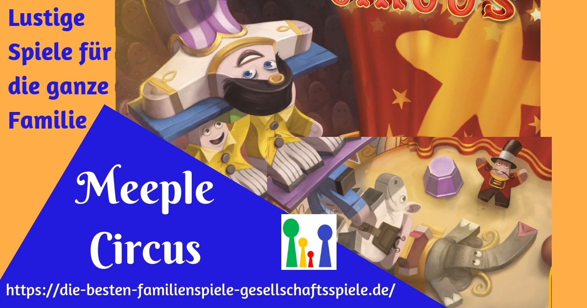 Meeple Cirsus - Lustiges Familienspiel