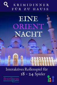 Krimdinner selber machen: eine Orientnacht / interaktives Rollenspiel für 18 -24 Spieler