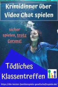 Online Krimidinner über Video Chat: Tödliches Klassentreffen