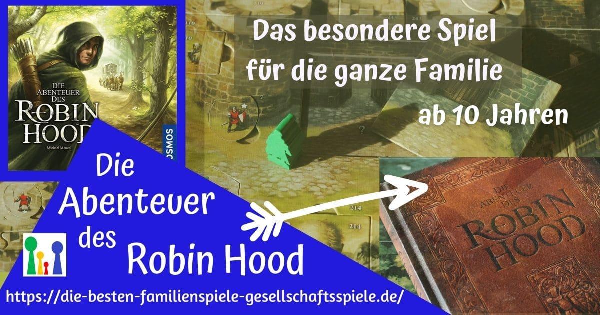 Die Abenteuer des Robin Hood - Das Abenteuer-Brettspiel für die Familie ab 10 Jahren