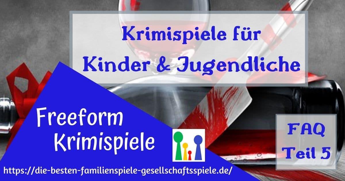 Krimispiele für Kinder und Jugendliche - interaktive Freeform Krimidinner für Zuhause