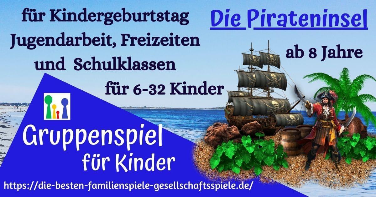 Gruppenspiel für Kindergeburtstag, Jugendarbeit & Schulklassen: die Pirateninsel