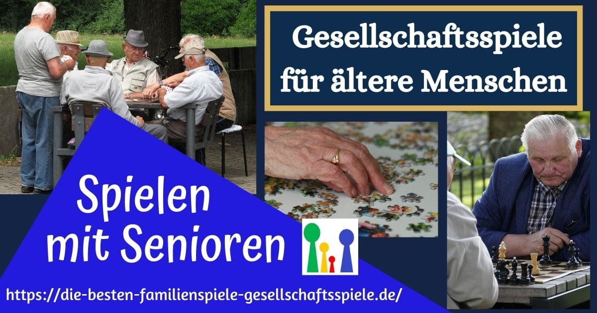 Spiele für Senioren - Gesellschaftsspiele mit und für ältere Menschen