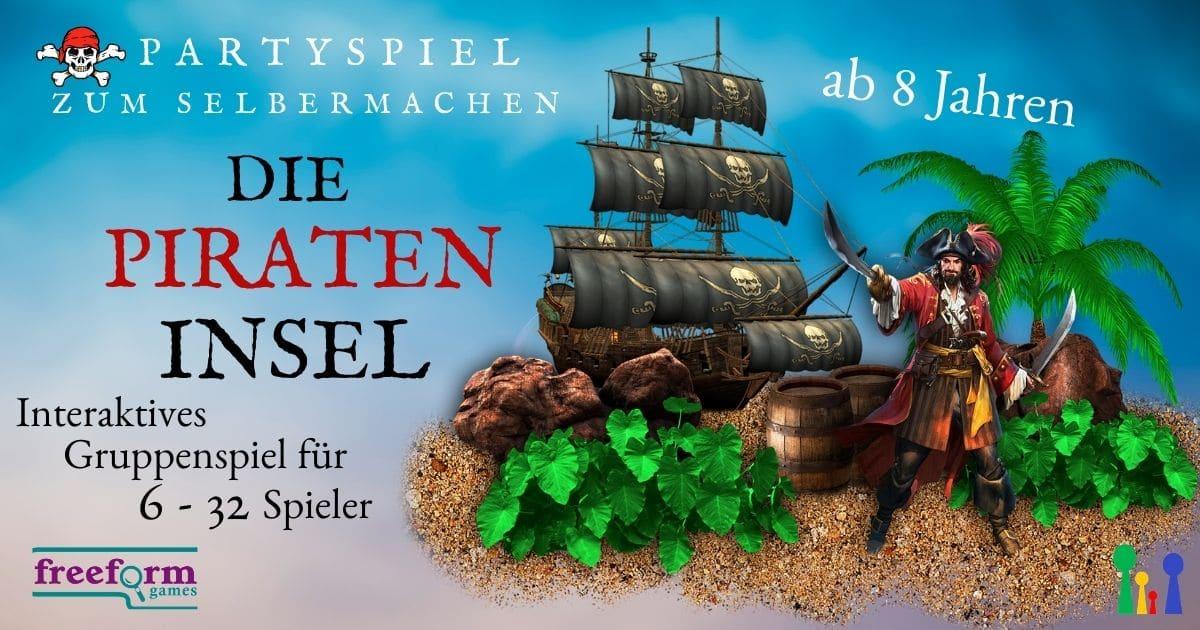 Die Pirateninsel - Gruppenspiel für 6-32 Kinder ab 8 Jahre